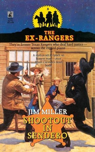 SHOOTOUT IN SENDERO (EXRANGERS 8) (Paperback)