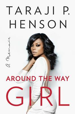 Around the Way Girl: A Memoir (Hardback)