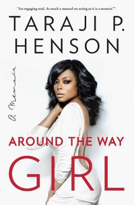Around the Way Girl: A Memoir (Paperback)