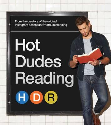 Hot Dudes Reading (Hardback)