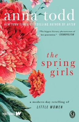 The Spring Girls: A Modern-Day Retelling of Little Women (Paperback)