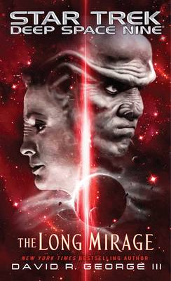 The Long Mirage - Star Trek: Deep Space Nine (Paperback)