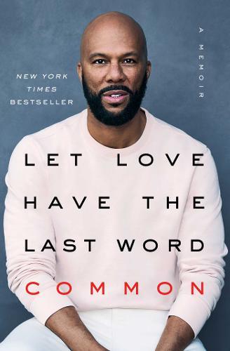 Let Love Have the Last Word: A Memoir (Paperback)