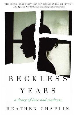 Reckless Years: A Diary of Love and Madness (Paperback)