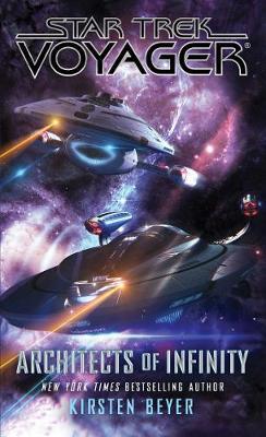 Architects of Infinity - Star Trek: Voyager (Paperback)
