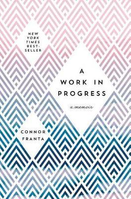 A Work in Progress: A Memoir (Hardback)