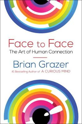 Face to Face: The Art of Human Connection (Hardback)
