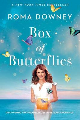 Box of Butterflies: Discovering the Unexpected Blessings All Around Us (Hardback)