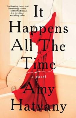 It Happens All the Time: A Novel (Paperback)