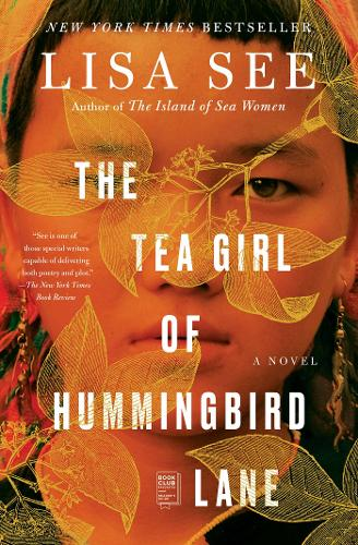 The Tea Girl of Hummingbird Lane: A Novel (Paperback)