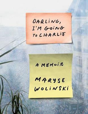 Darling, I'm Going to Charlie: A Memoir (Hardback)