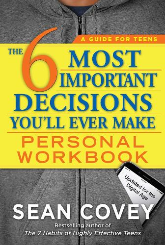 The 6 Most Important Decisions You'll Ever Make Personal Workbook: Updated for the Digital Age (Paperback)