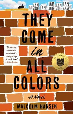 They Come in All Colors: A Novel (Paperback)