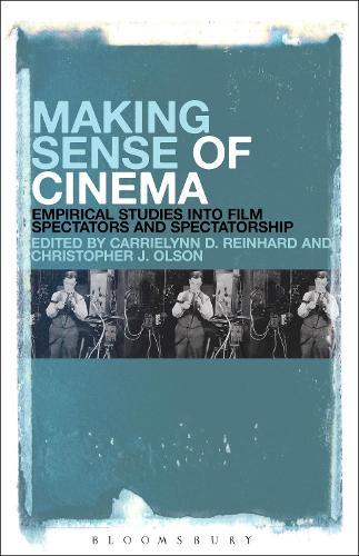 Making Sense of Cinema: Empirical Studies into Film Spectators and Spectatorship (Hardback)