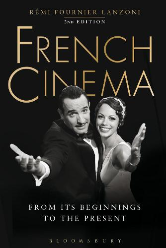 French Cinema: From Its Beginnings to the Present (Paperback)