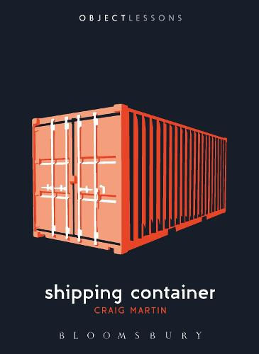 Shipping Container - Object Lessons (Paperback)