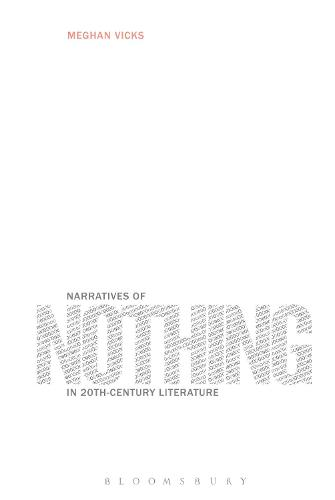 Narratives of Nothing in 20th-Century Literature (Hardback)