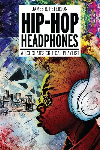 Hip Hop Headphones: A Scholar's Critical Playlist (Hardback)
