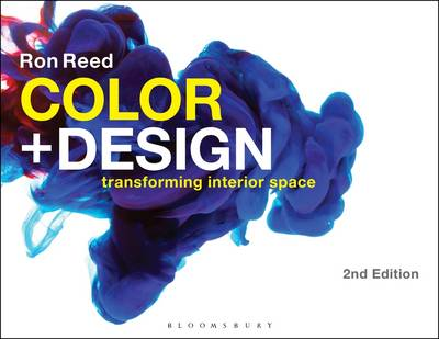 Color + Design: Transforming Interior Space (Paperback)