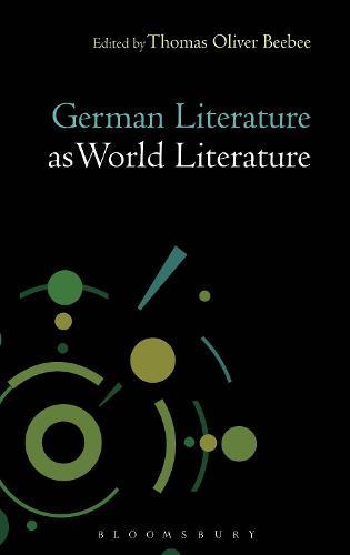 German Literature as World Literature - Literatures as World Literature (Paperback)