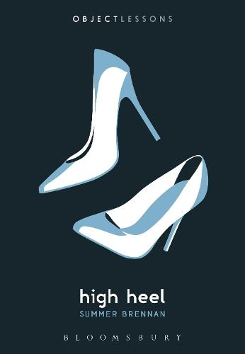 High Heel - Object Lessons (Paperback)