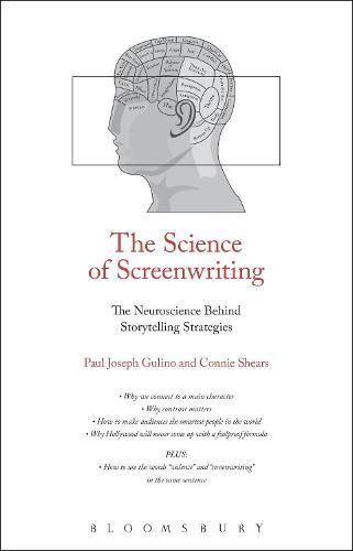 The Science of Screenwriting: The Neuroscience Behind Storytelling Strategies (Hardback)