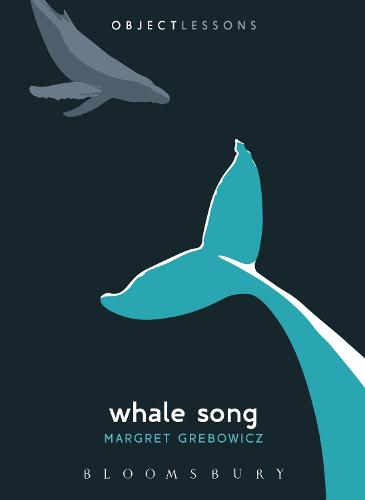 Whale Song - Object Lessons (Paperback)