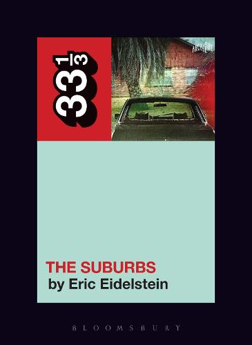 Arcade Fire's The Suburbs - 33 1/3 (Paperback)
