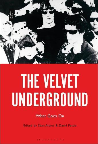 The Velvet Underground: What Goes On (Hardback)
