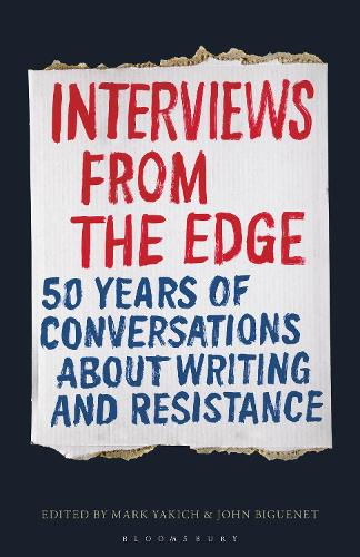 Interviews from the Edge: 50 Years of Conversations about Writing and Resistance (Hardback)