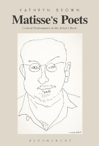 Matisse's Poets: Critical Performance in the Artist's Book (Paperback)