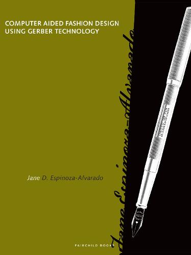 Computer Aided Fashion Design Using Gerber Technology (Paperback)