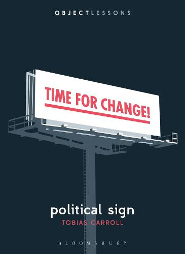 Political Sign - Object Lessons (Paperback)