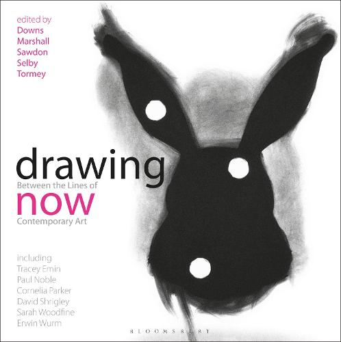 Drawing Now: Between the Lines of Contemporary Art (Paperback)