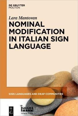 Nominal Modification in Italian Sign Language - Sign Languages and Deaf Communities [SLDC] 8