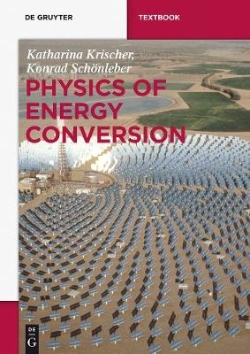 Physics of Energy Conversion - De Gruyter Textbook (Paperback)