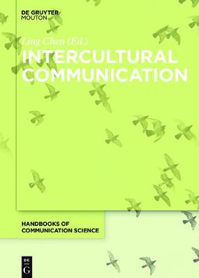 Intercultural Communication - Handbooks of Communication Science [HoCS] 9 (Hardback)