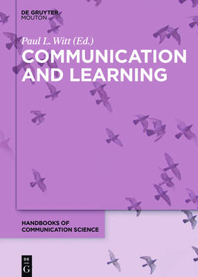 Communication and Learning - Handbooks of Communication Science [HoCS] 16 (Hardback)