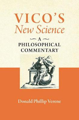 "Vico's ""New Science"": A Philosophical Commentary (Hardback)"