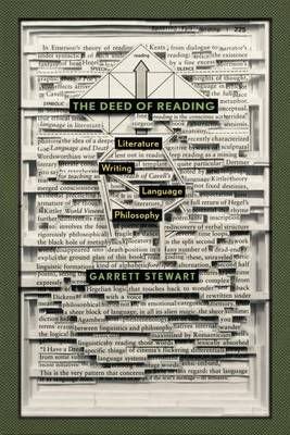 The Deed of Reading: Literature * Writing * Language * Philosophy (Paperback)