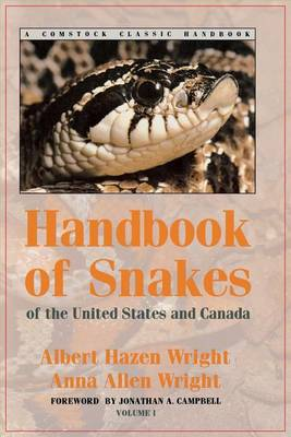 Handbook of Snakes of the United States and Canada - Comstock Classic Handbooks Volume 1 (Paperback)