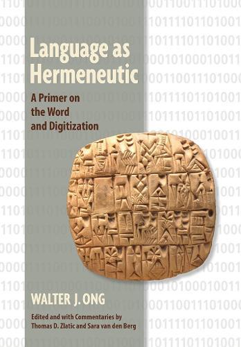 Language as Hermeneutic: A Primer on the Word and Digitization (Hardback)