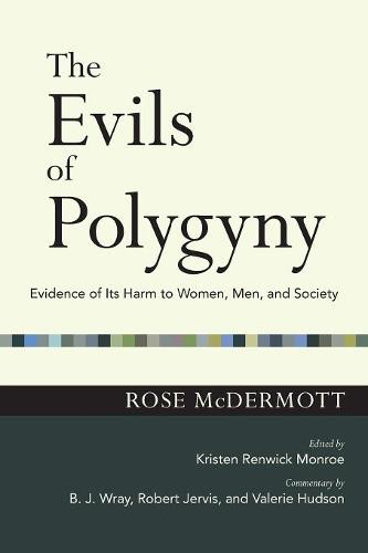 The Evils of Polygyny: Evidence of Its Harm to Women, Men, and Society - The Easton Lectures (Paperback)