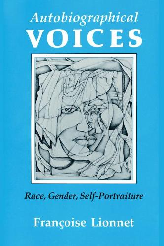 Autobiographical Voices: Race, Gender, Self-Portraiture - Reading Women Writing (Paperback)