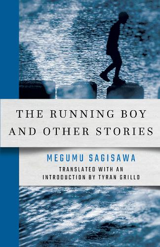 The Running Boy and Other Stories - New Japanese Horizons (Paperback)