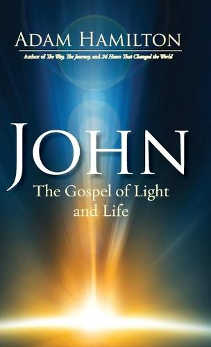 John: The Gospel of Light (Hardback)