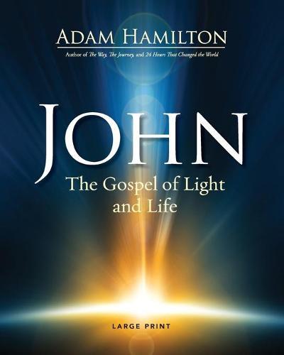 John [Large Print]: The Gospel of Light (Paperback)