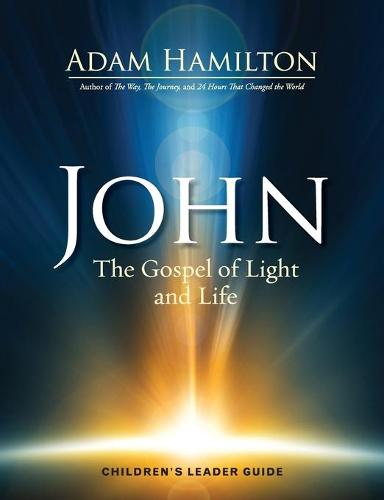 John - Children's Leader Guide: The Gospel of Light (Paperback)