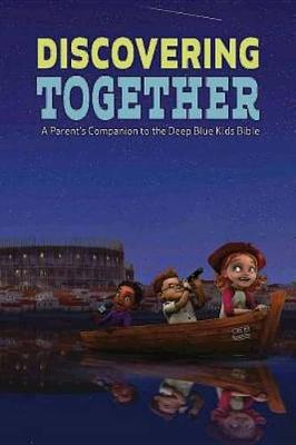 Discovering Together, Ceb Version (Pack of 6): A Parent's Companion to the Deep Blue Kids Bible (Paperback)