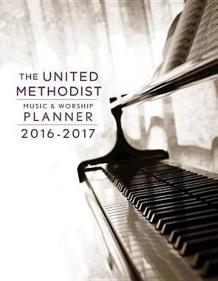 The United Methodist Music & Worship Planner 2016-2017 Ceb Edition (Spiral bound)